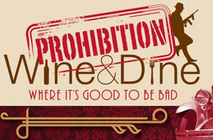Prohibition Wine & Dine