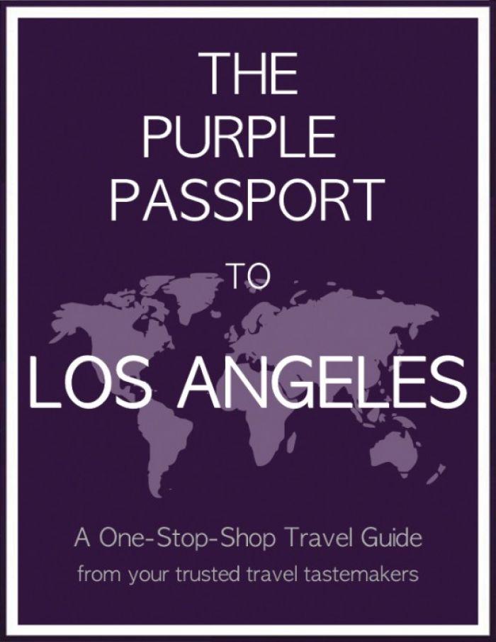 The Purple Passport to Los Angeles