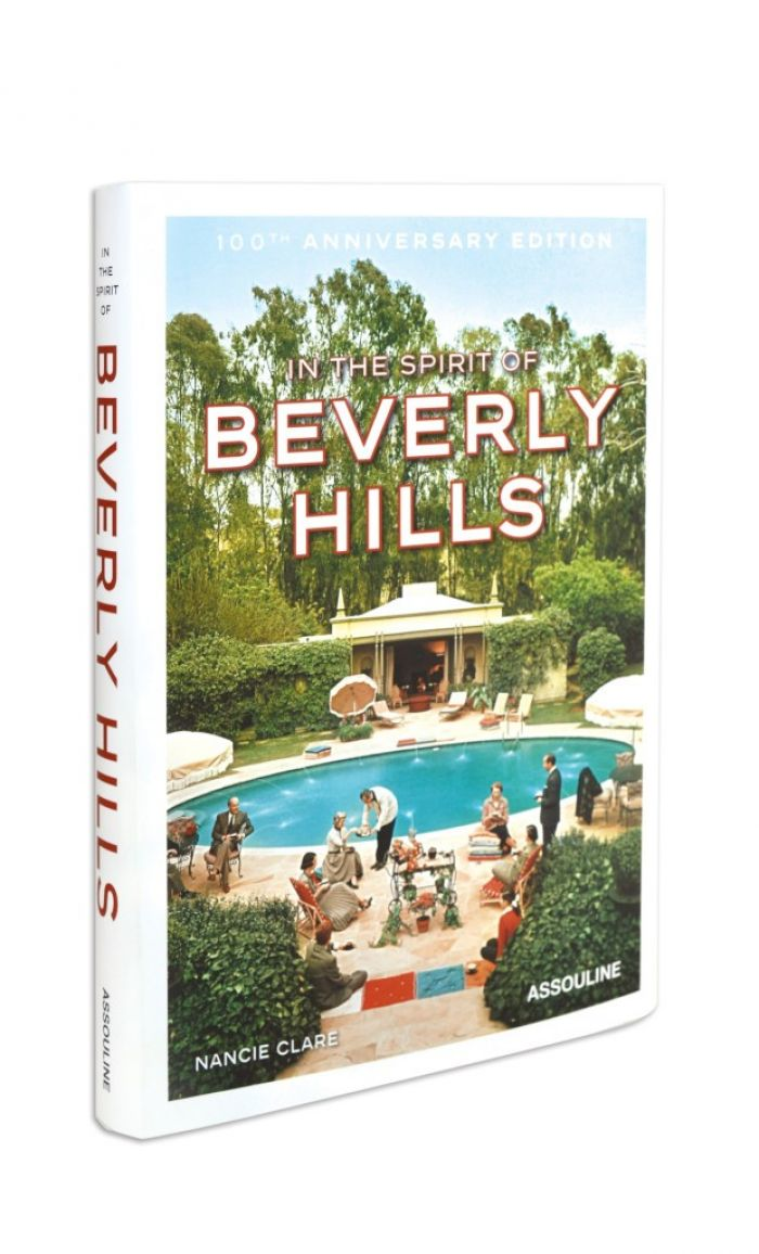 In the Spirit of Beverly Hills: 100th Anniversary Edition book
