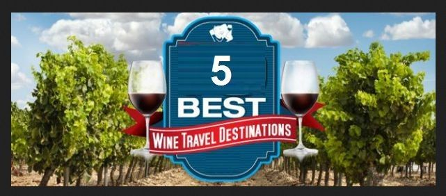 top 5 wine destinations of the world for tippers